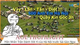 AOE Hightlight || Mãn nhãn trận đánh đời 4 của Hà Nội