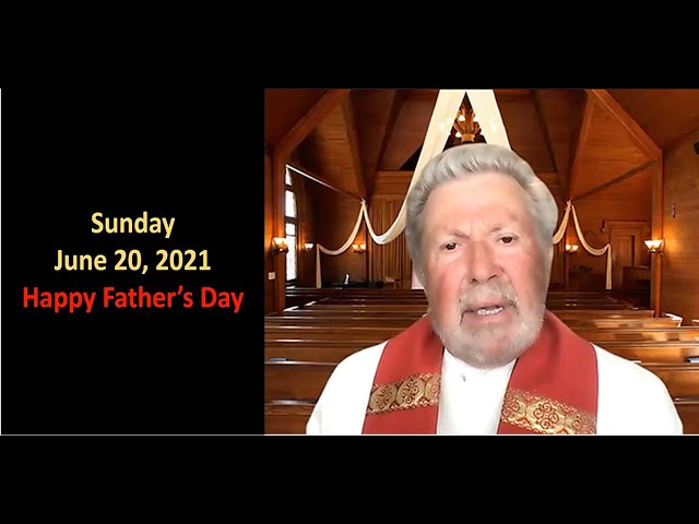 SUNDAY JUNE 20 2021, Rev. George McLaird, Father's Day