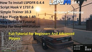 How To Install LSPDFR 0.4.4. Full Length Tutorial!
