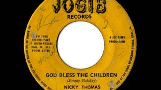 NICKY THOMAS + JOGIBS - God bless the children + round the clock (1971 Jogib records)