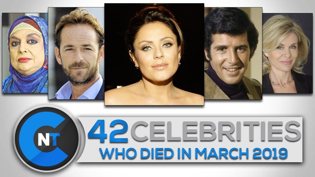List of Celebrities Who Died In MARCH 2019 | Latest Celebrity News 2019 (Celebrity Breaking News)