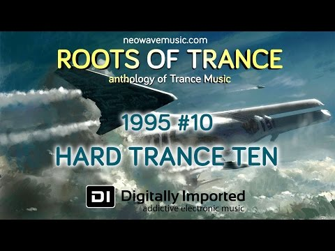 Neowave - Roots Of Trance 1995 (Part 10 Hard Trance Ten)