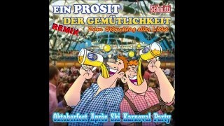 Oktoberfest 2016 Party Music Hit Remix New 2016 Ein Prosit der Gemutlichkeit Bier Wiesn Apres Ski