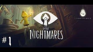 LITTLE NIGHTMARES  #1 - ЖУТКОВАТЕНЬКО! (ПРОХОЖДЕНИЕ)