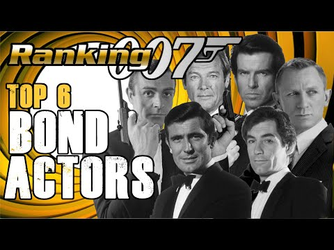 Ranking 007 - Top 6 James Bond Actors