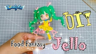 122】How to make Anime Figure┃Food Fantasy Jello【Clay Tutorial┃DIY┃Lovely4u】