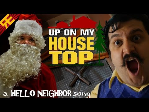 Up on my Housetop: A Hello Neighbor Christmas Song (Feat. Michael Ledoux)