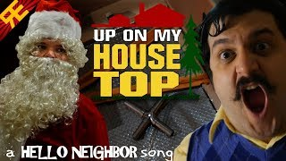 Up on my Housetop: A Hello Neighbor Christmas Song (Feat. Michael Ledoux) [by Random Encounters]