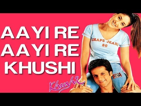 Aayi Re Aayi Re Khushi - Khushi | Kareena Kapoor | Sunidhi Chauhan | Anu Malik