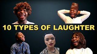 SAMSPEDY | TEN (10) TYPES OF LAUGHTER