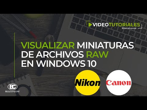 Visualizar Miniaturas De Archivos Raw En Windows 10  ▶ BiosComputer