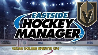 Eastside Hockey Manager: Vegas Golden Knights Ep. 1