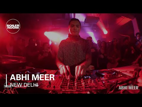 Electronic: Abhi Meer Boiler Room New Delhi Budweiser DJ Set