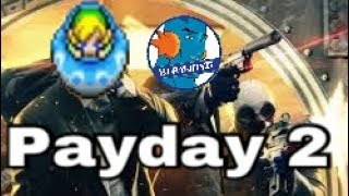 Bad Bank Robbers: Payday 2 w/ …