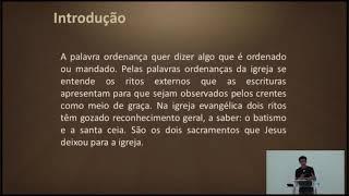 EBD Online | As ordenanças da igreja | Pb. Valter Batista