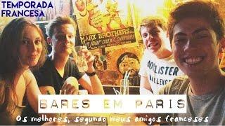 #78 Diário de Intercâmbio: Os DOIS melhores bares de Paris, segundo meus amigos franceses!