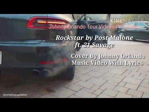 Post Malone - Rockstar ft. 21 Savage ( Johnny Orlando Cover ) (With Lyrics  )