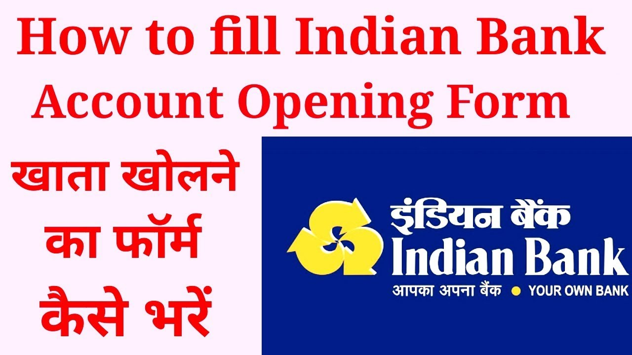 How To Fill Indian Bank Account Opening Form Fully Explained Youtube