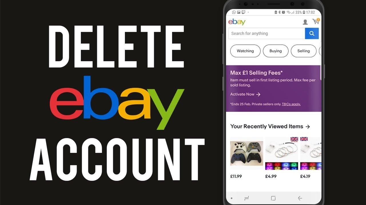 How To Delete Ebay Account On Phone Delete Ebay Account 2019 Youtube