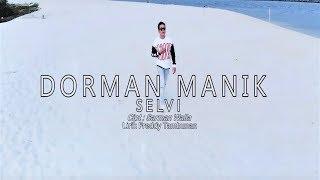 Dorman Manik - Selvi (Teaser)