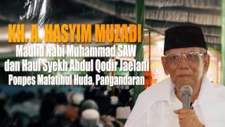 KH. Ahmad Hasyim Muzadi : Maulid Nabi Muhammad Di Pesantren Mafatihul Huda Pangandaran