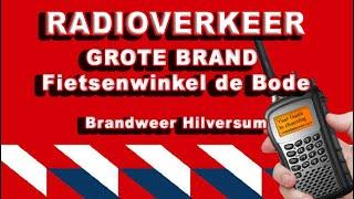 SCANNER AUDIO : Zeer grote brand fietsenwinkel de Bode in Hilversum 1997