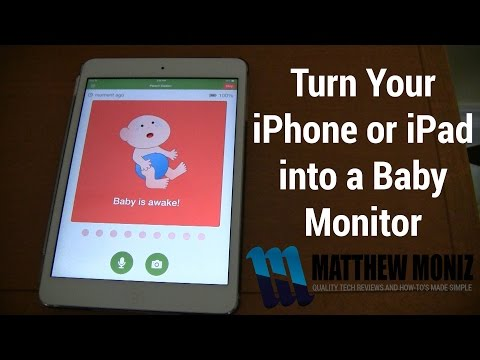 How To Turn Your IPhone Or IPad Into A Baby Monitor Or Security Camera