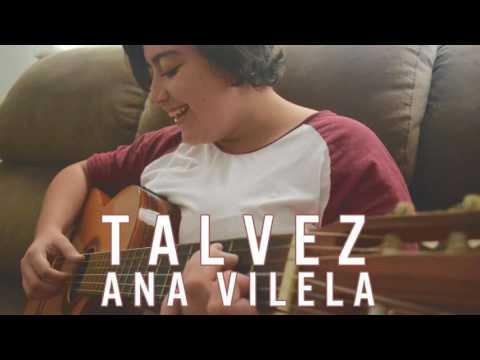 Ana Vilela - Talvez (Com Letra Na Descrição )