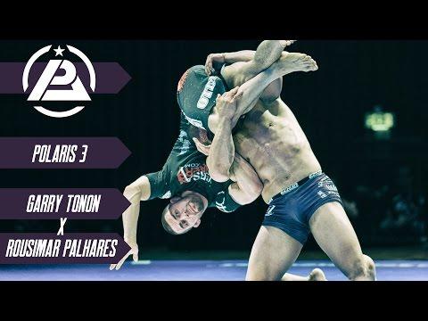 Polaris 3: Garry Tonon vs Rousimar Palhares - Official & Free