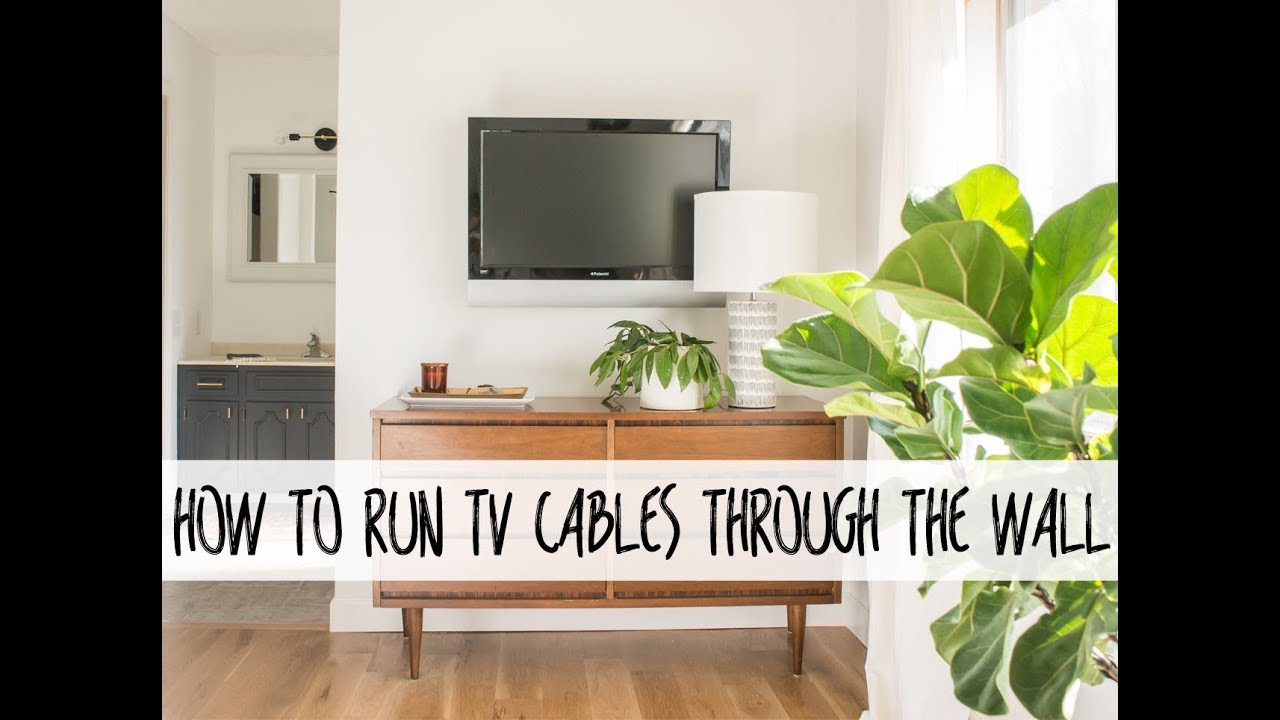 How To Run Tv Cables Through The Wall Youtube
