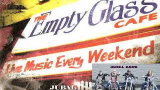 Jubal Kane - The Empty Glass - 2008 - I Love My Baby - Lesini Dimitris Blues
