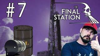 PARADA A LA PETROLERA   The Final Station   #7