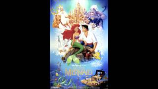 Part of Your World (Reprise) - The Little Mermaid
