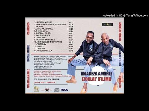 AMAGEZA AMAHLE - ZIMBILI