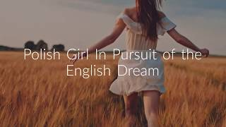 Polish Girl In Pursuit of the English Dream - OFFICIAL BOOK TRAILER 2020
