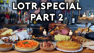 Binging with Babish: LΟTR Special Part 2