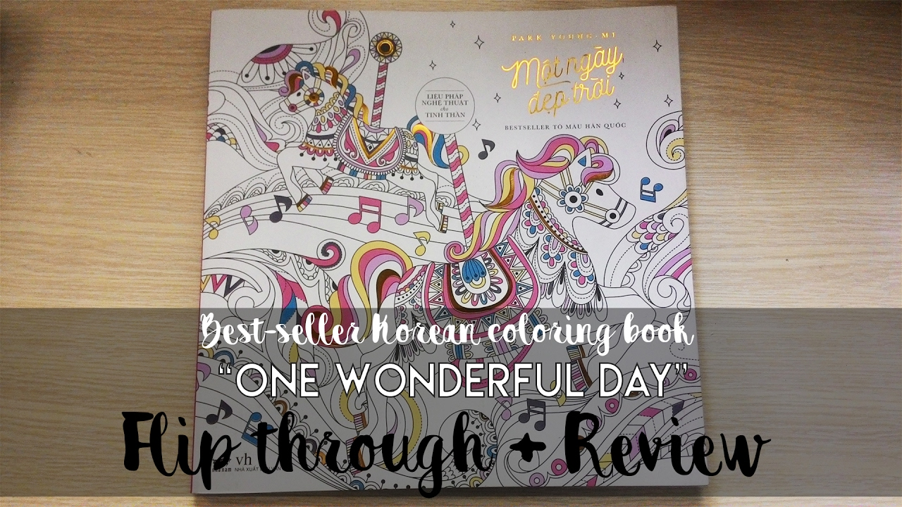 Flip Through And Review One Wonderful Day Best Seller Korean Coloring Book