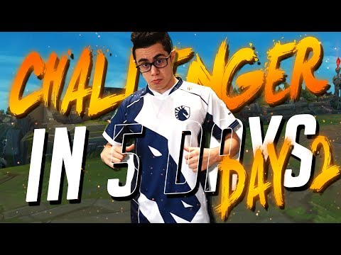TFBlade | UNRANKED TO CHALLENGER IN 5 DAYS!! DAY 2