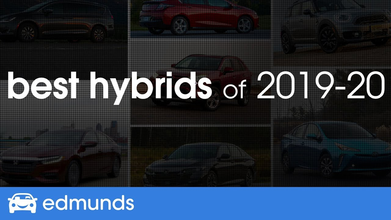 Best 2020 Hybrid Cars Best Hybrid Cars for 2019 & 2020 ― Top Rated Hybrids and Plug In