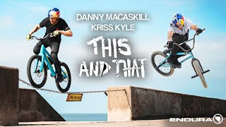 "Danny MacAskill and Kriss Kyle - ""This and That"""
