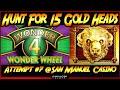 Hunt For 15 Gold Heads! Episode #7 on Wonder 4 Wonder Wheel Slot Machine - BIG WIN, Super Free Games
