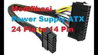 Membuat Converter Power Supply ATX 24 pin to 14 pin