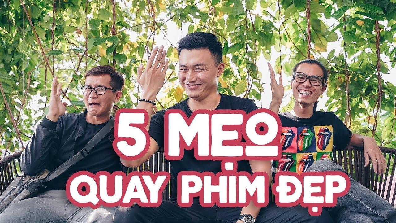 5 tips để QUAY PHIM ĐẸP HƠN ft. #mvcthinh và Kop Dinh Travel