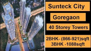 Sunteck City Goregaon ODC |Complete Details - Price , Pros&Cons - 8879978171