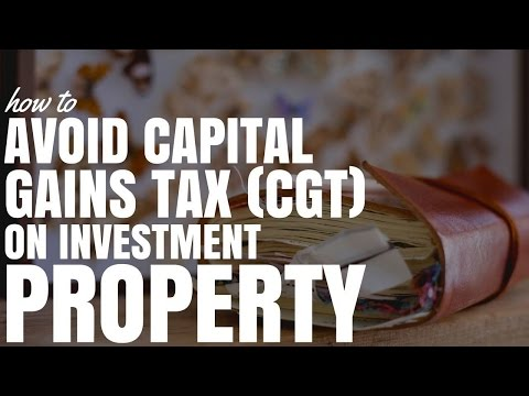 How To Avoid Capital Gains Tax (CGT) On Investment Property (Ep193)