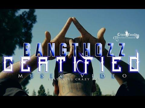 BangThozz  Certified Ft Crazy Boy