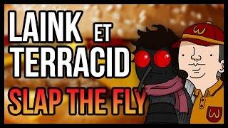 ROBERT LA MOUCHE (Slap The Fly)