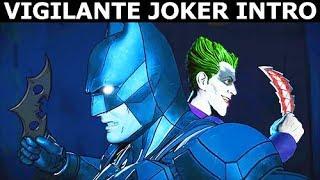 Vigilante Joker Intro - BATMAN Season 2 The Enemy Within Episode 5: Same Stitch (Telltale Series)