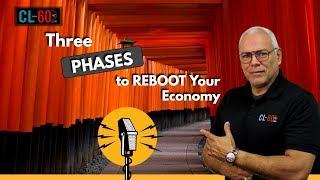 Three Phases To Reboot Your Economy