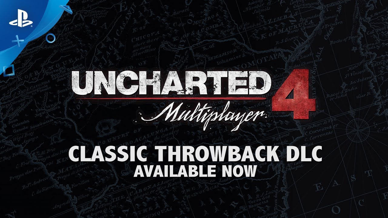 UNCHARTED 4: A Thief's End - Classic Throwback Multiplayer DLC | PS4